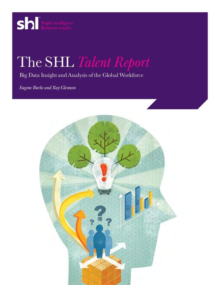 Shl Talent Report By Ere Media Via Slideshare Talent