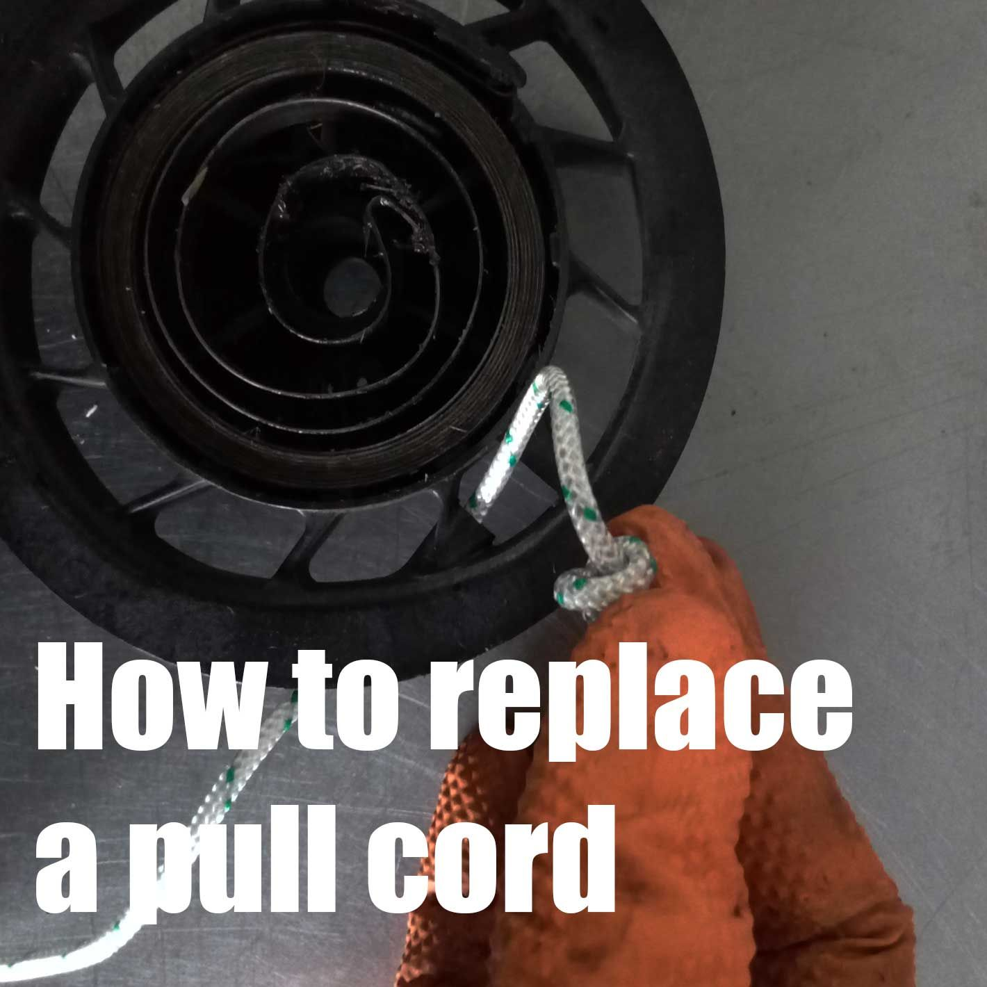 How To Replace A Pull Cord On Lawn Mower Jardineria