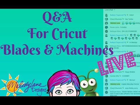 Q&A for Cricut Blades and Machines + WINNER ANNOUNCED ...