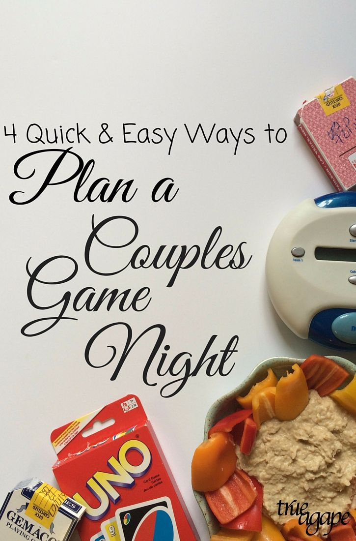 4 Quick Easy Ways To Plan A Couples Game Night Couples