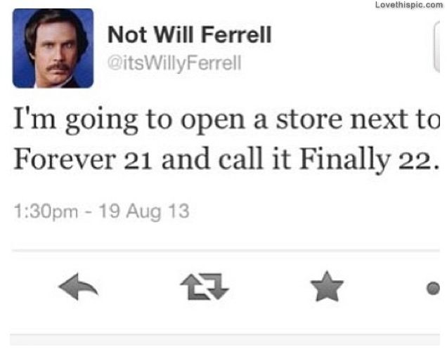 Finally 22 Funny Quotes Celebrities Celebrity Will Ferrell Humor Funny Quote Lol Funny Quotes Will Ferrell Quotes Funny