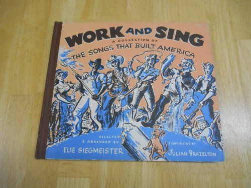 Work & Sing, a Collection of the Songs That Built America... http://www.amazon.com/dp/B0040W4V40/ref=cm_sw_r_pi_dp_N33uxb1PSYKQ7