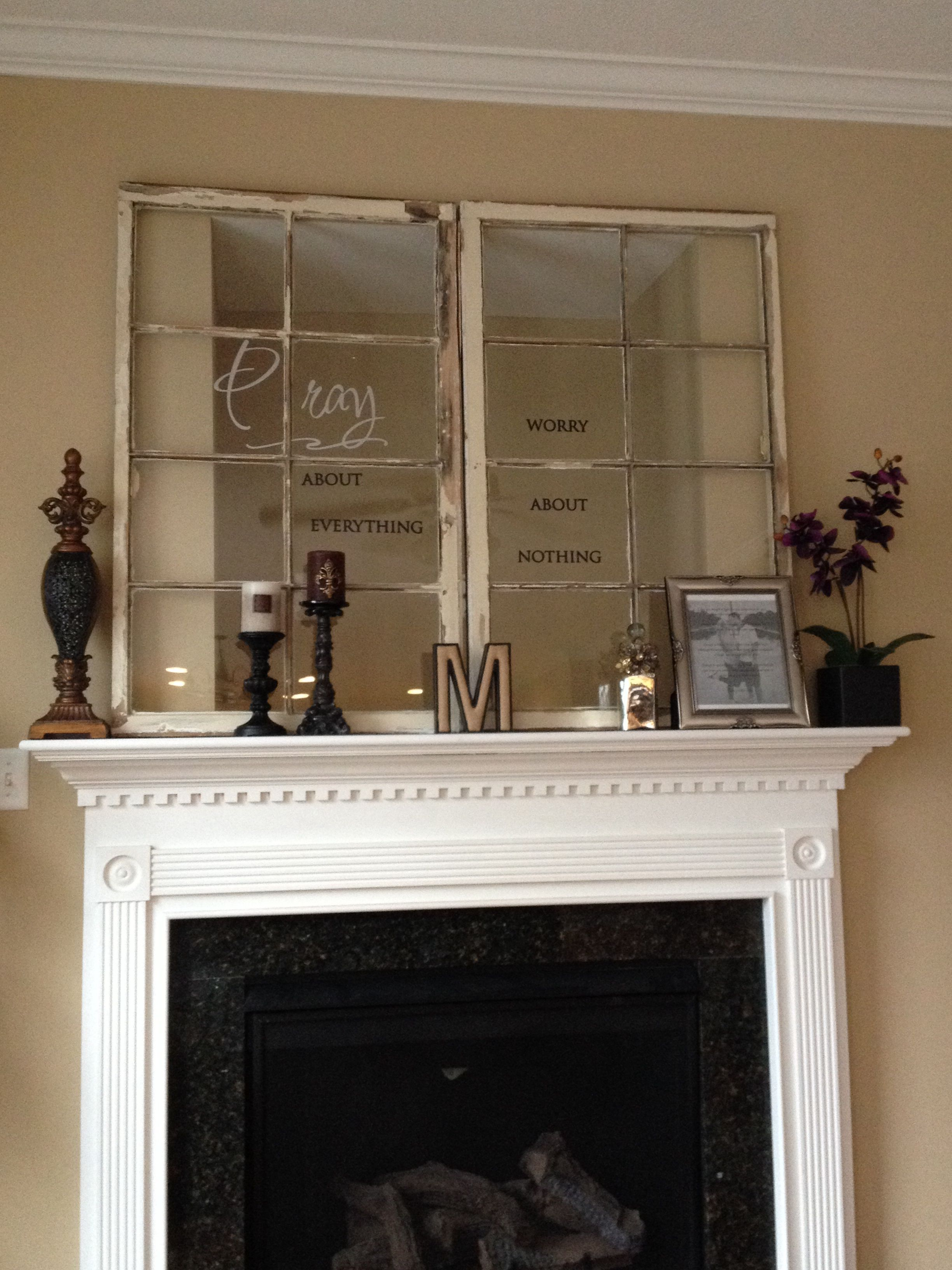 Re Purposed Window Frames To Cover The Awkward Tv Hole Above The Fireplace With Wall Writing On