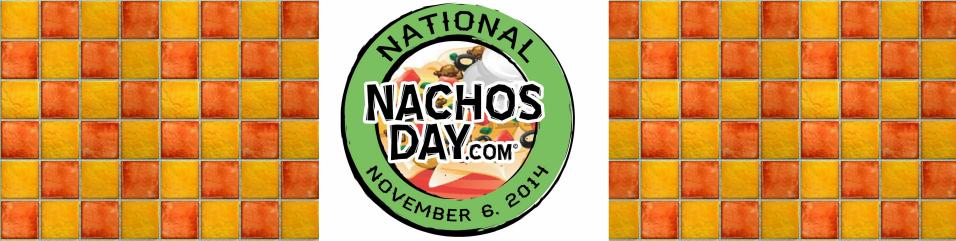 National Nachos Day National