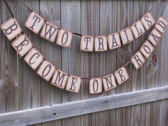 Wedding Banner Burlap Rustic Two Trails One by theartofhandmades, $36.95
