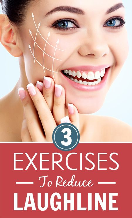 3 Best Exercises To Reduce Laugh Lines Laugh Lines Smile Wrinkles Face Exercises