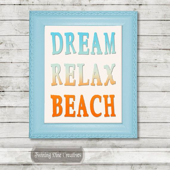 Dream Relax Beach Quote, Printable Beach Quote Wall Art, Instant Beach Decor by Twining Vine Creatives