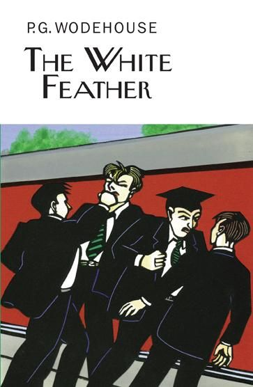 THE WHITE FEATHER by P.G. Wodehouse