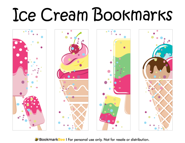 Free printable ice cream bookmarks download the pdf template at free printable ice cream bookmarks in pdf format the template includes four different bookmark designs per page ccuart Choice Image