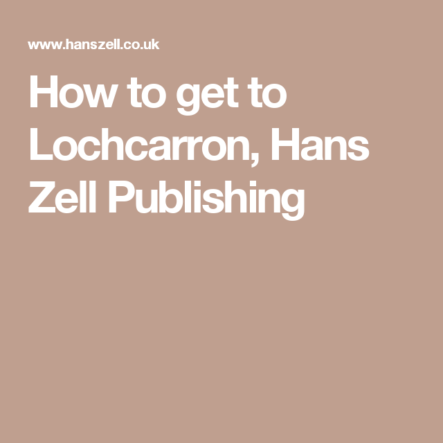 How to get to Lochcarron, Hans Zell Publishing