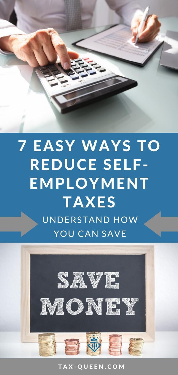 7 Easy Ways to Reduce Self-employment Taxes in 2020 | Self ...