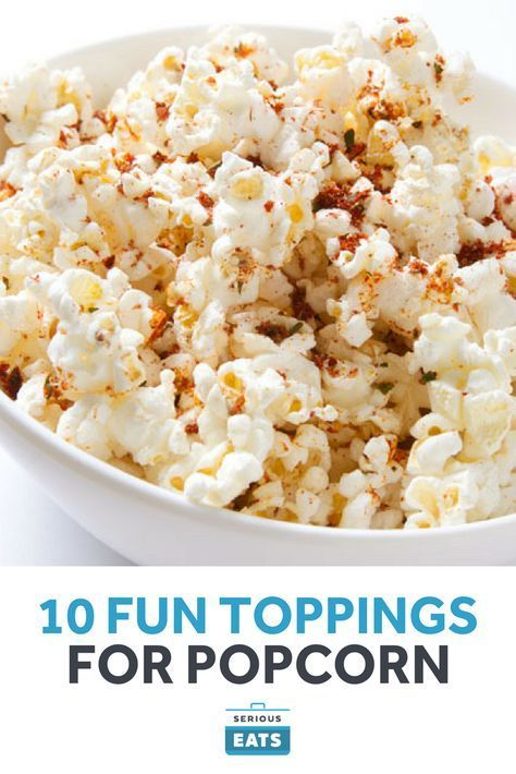 10 Fun Toppings For Popcorn Homemade Snacks Vegetarian Recipes Healthy Healthy Recipes Clean