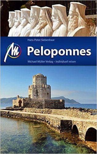 Peloponnes: Reiseführer mit vielen praktischen Tipps.: Amazon.de: Hans-Peter Siebenhaar: Bücher