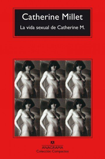 Catherine Millet Una Figura De Gran Prestigio En El Ambito De La
