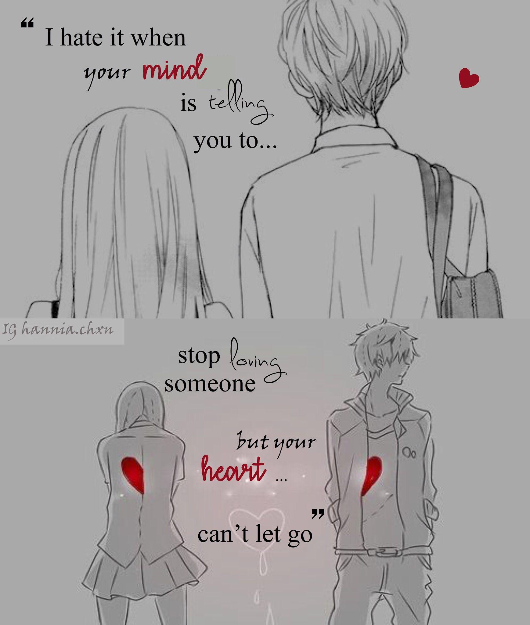 Ich hasse es wenn dein Herz dir sagt, dass du aufhören sollst jemanden zu lieben, dein Herz aber nicht loslassen kann,