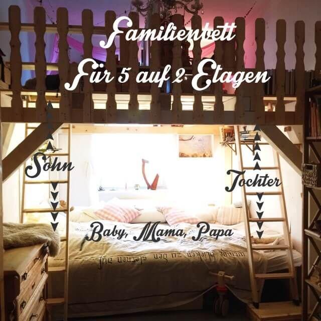 Ein Familienbett für 5 Personen – Inspiration und Bauanleitung für ein Familienbett über 2 Etagen – Geborgen Wachsen