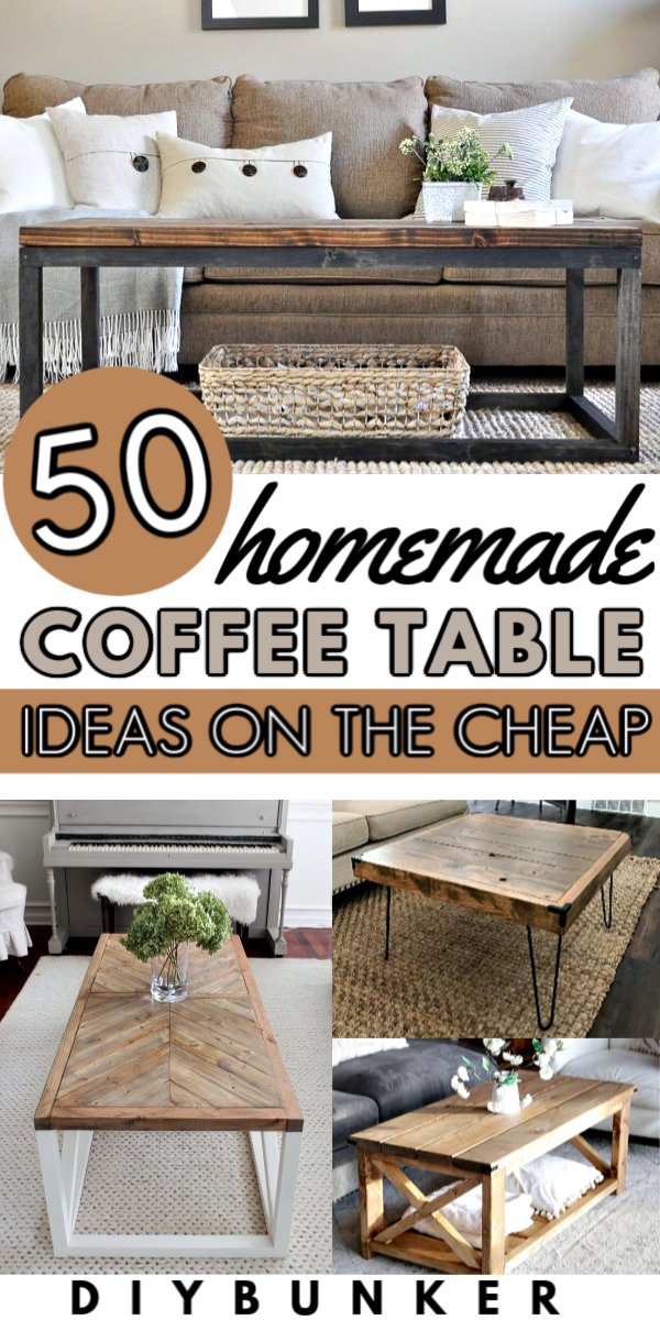 45 Best DIY Coffee Table Ideas to Make on a Budget in 2020 ...