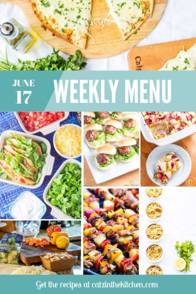 Weekly Menu for the Week of June 17th Weekly menu