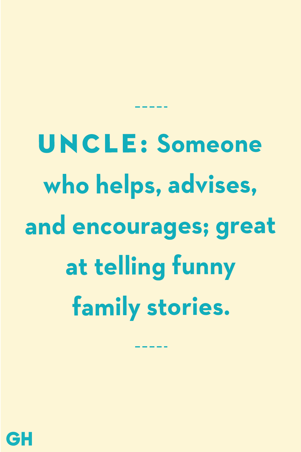 13 Greatest Uncle Quotes Funny And Loving Quotes About Uncles Family Quotes Funny Quotes For Teens Funny Quotes