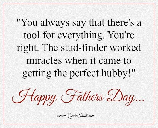 Fathers Day Wishes For Husband From Wife Happy Fathers Day Quotes