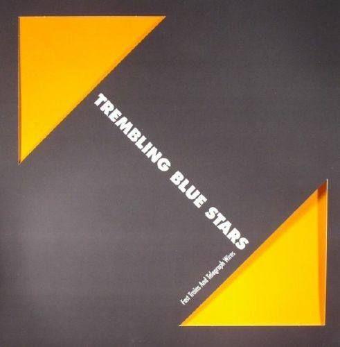 Trembling Blue Stars Fast Trains And Telegraph 3 Lp