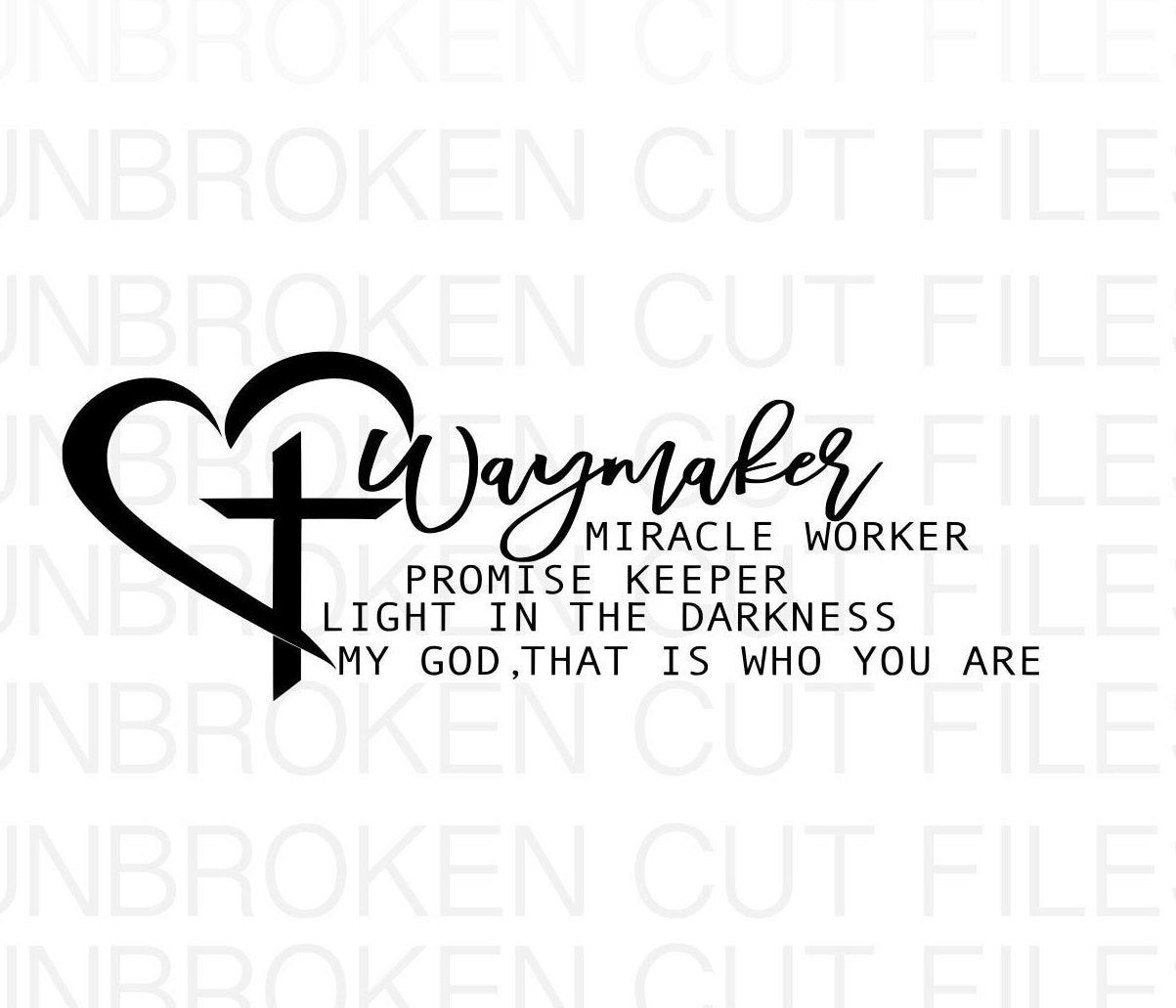 Waymaker Svg Miracle Worker Promise Keeper My God Etsy In 2020 Christian Svg Silk Screen Printing Diy Svg