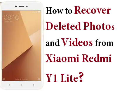 Did You Want To Recover Deleted Photos And Videos From Xiaomi