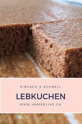 Lebkuchen - einfach, schnell und unwiderstehlich gut   Hamerlike