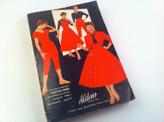 Aldens Catalog Fall And Winter 19541955 Chicago By Vintagebaron Fashion Books Vintage Outfits Vintage Designs