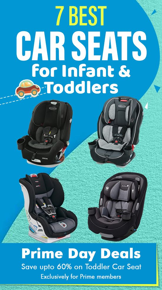 7 Best Car Seats for Infant & Toddlers #products #carseats #infant #toddlers #carseatsforinfants