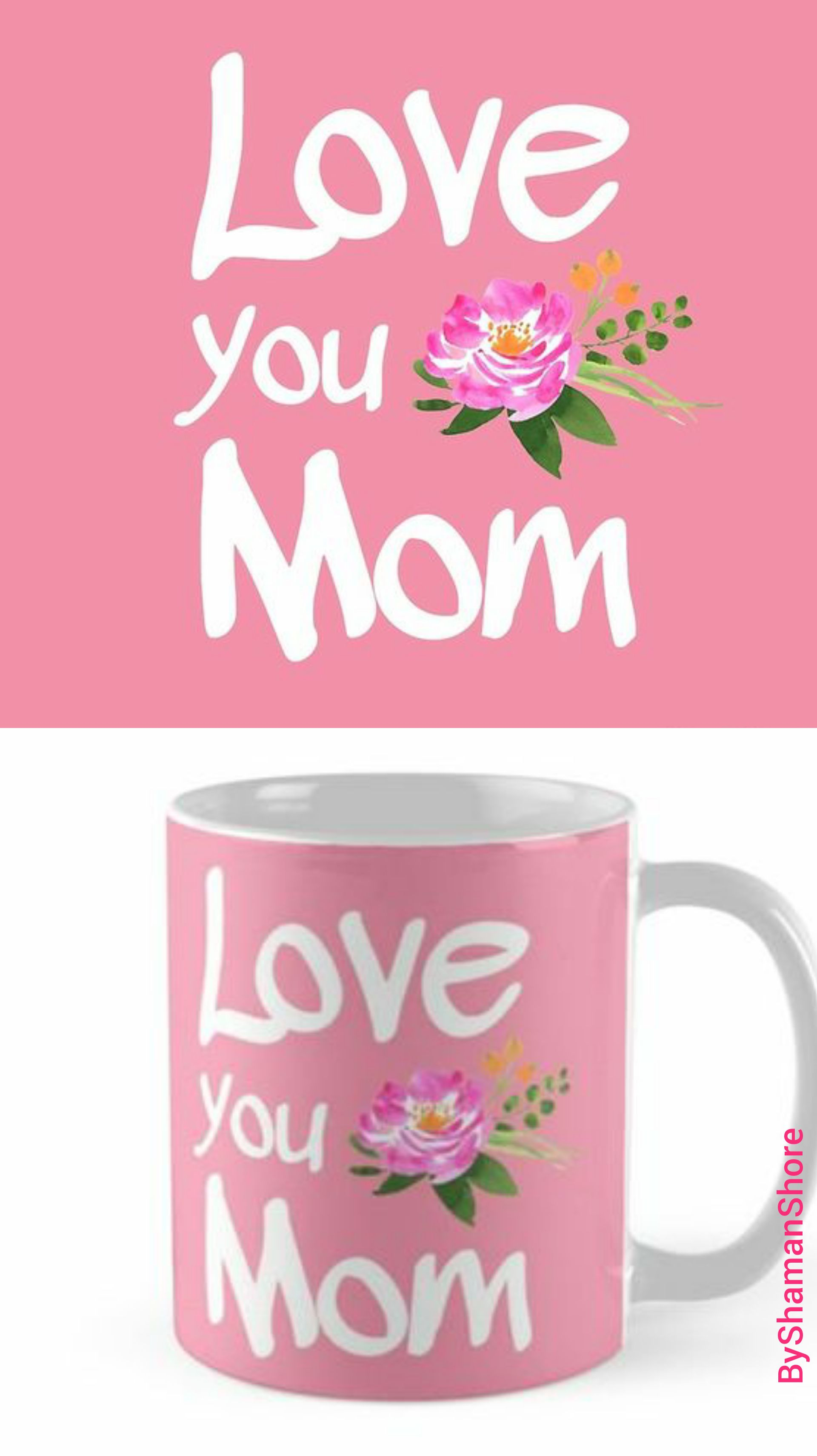 Love You Mom Mothers Day Gifts Byshamanshore Gift For Mom