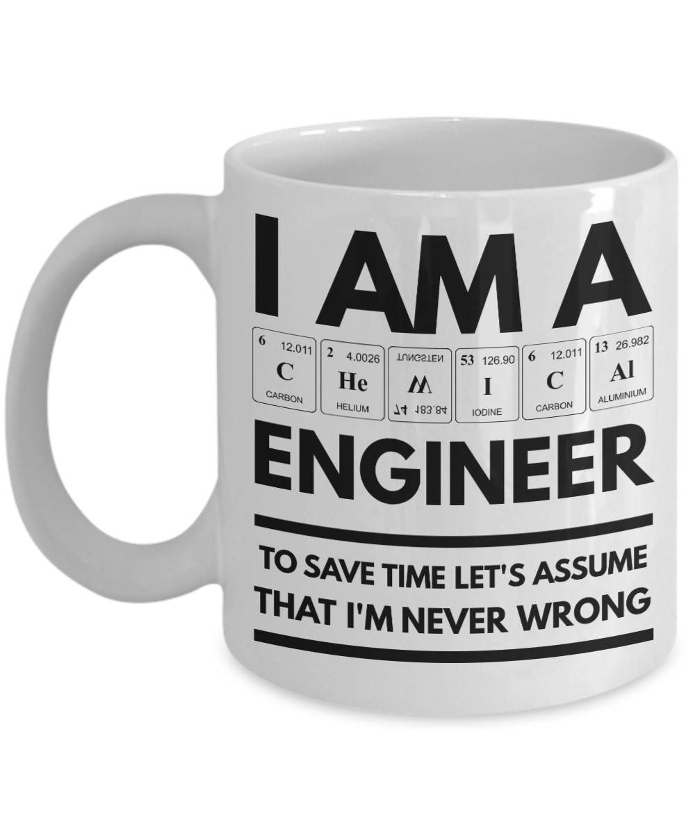 Chemical engineer mug funny chemical engineer coffee mug chemical engineer mug funny chemical engineer coffee mug chemical engineer gifts i am a chemical engineer with periodic table spelling by urtaz Choice Image