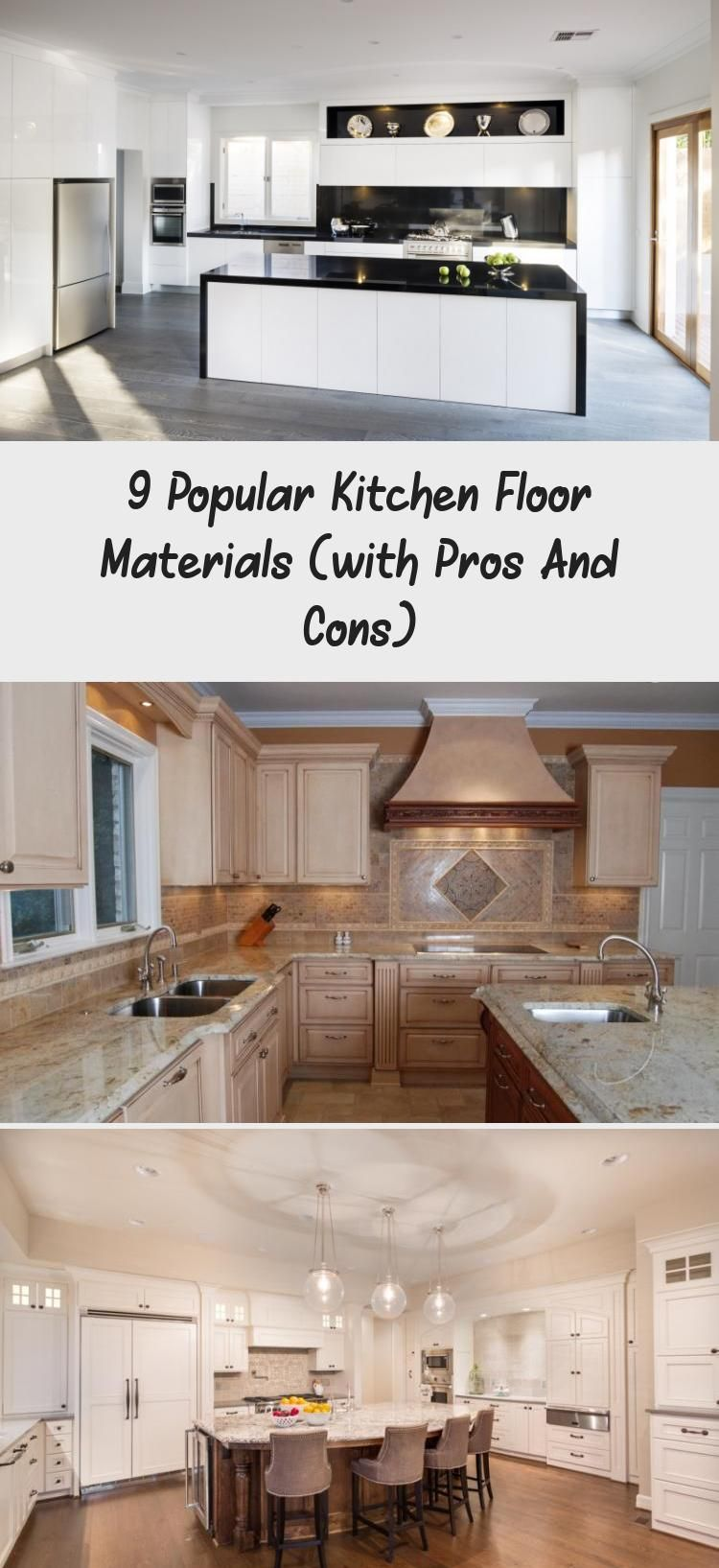 9 Popular Kitchen Floor Materials With Pros And Cons Decorations In 2020 Patterned Kitchen Tiles Kitchen Flooring Kitchen Marble