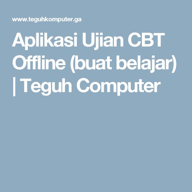 Pin Di Software Unbk Cbt Dan Ujian Online