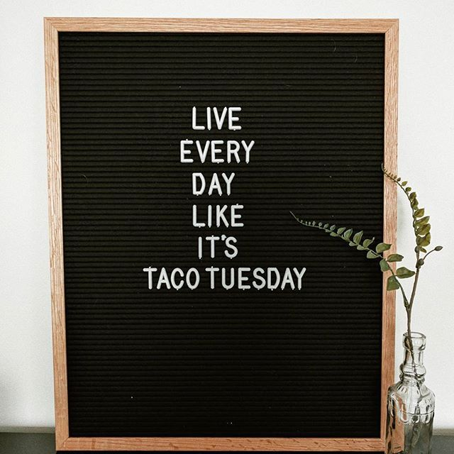 Funny Quotes Taco Tuesday Letterboard Tap The Link Now To See Where The World S Leading Interior Designers Message Board Quotes Funny Quotes Letter Board