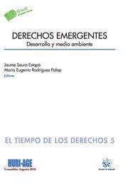 Derechos emergentes : desarrollo y medio ambiente.  Tirant lo Blanch, 2014.