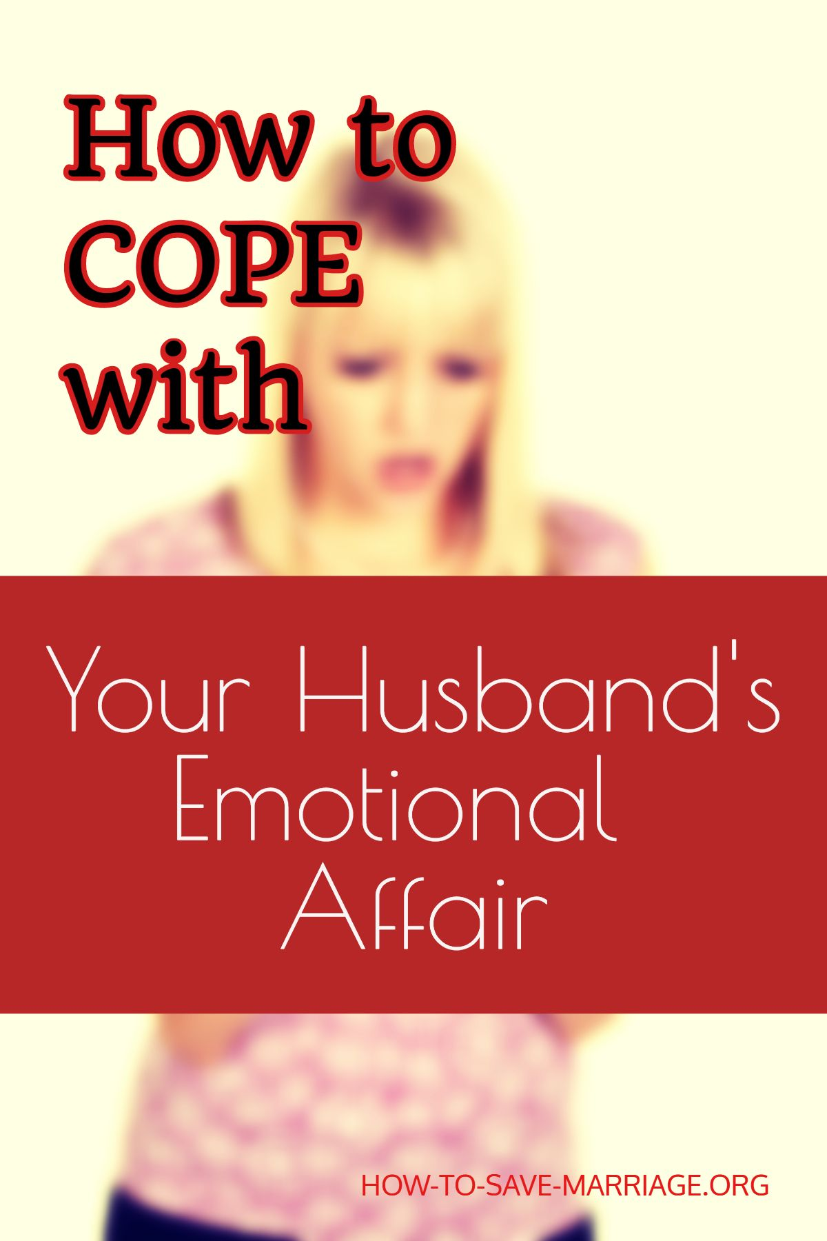 How to cope with an affair