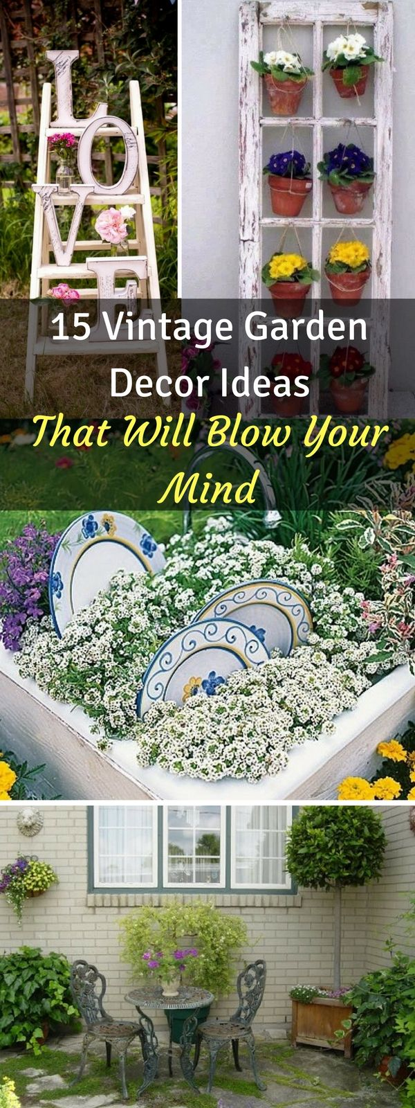 15 Vintage Garden Decor Ideas That Will Blow Your Mind | Beautiful ...
