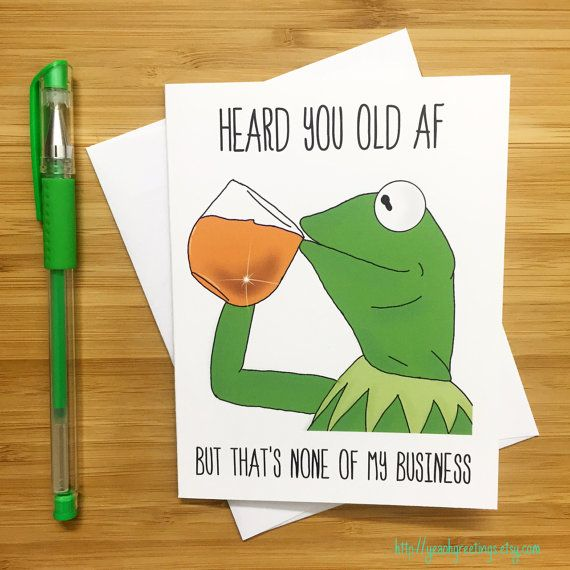 Funny Frog None Of My Business Birthday Card Internet Meme Card Birthday Card Funny Greeting Happy Birthday Internet Memes Funny Birthday Cards Birthday Card Printable Birthday Card Template