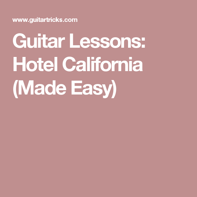 Awesome Guitar Chords Hotel California Acoustic Adornment - Basic ...