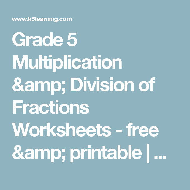 Grade 5 Multiplication & Division of Fractions Worksheets - free ...