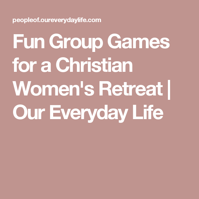 Games For Christian Womens Group