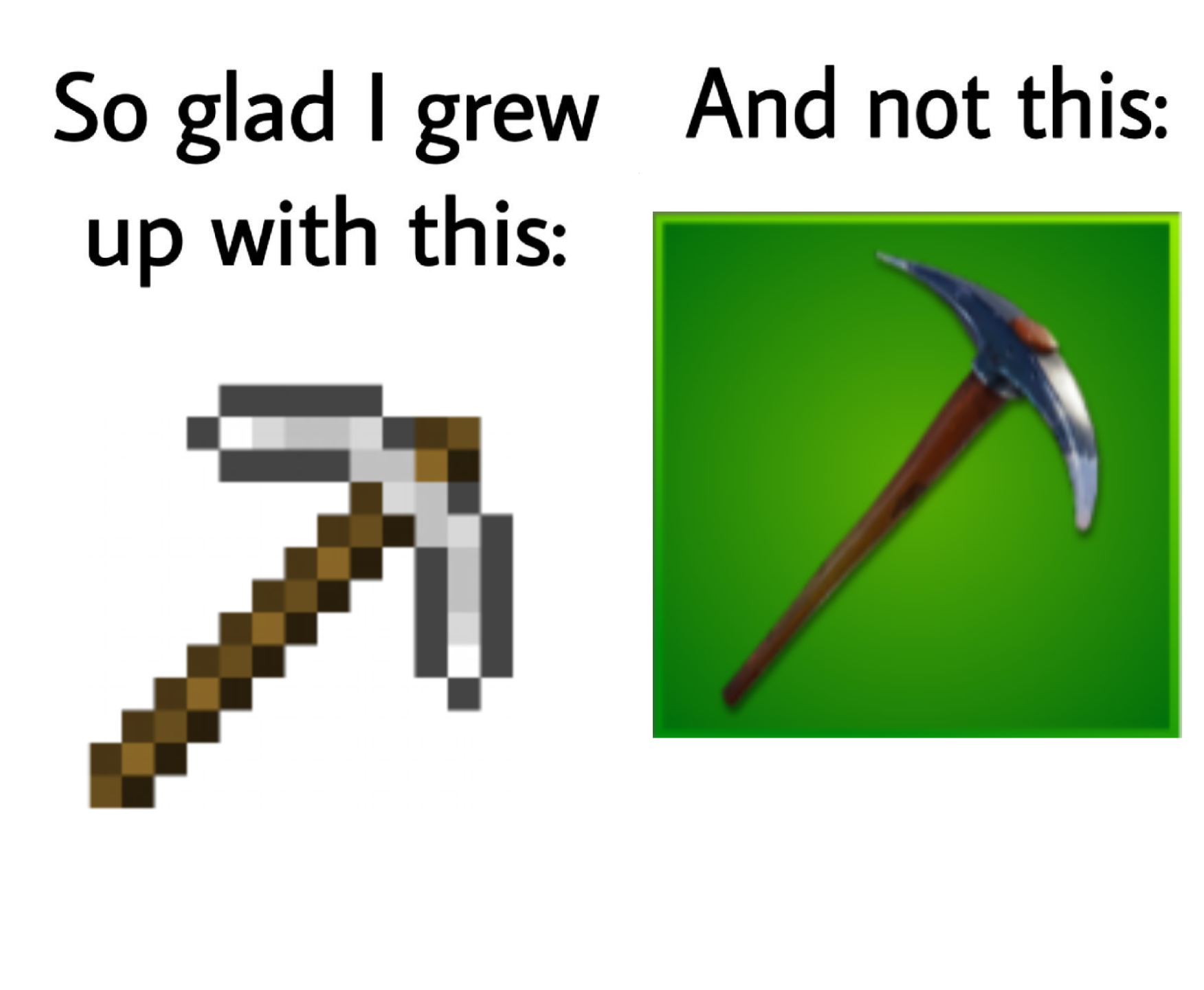 Minecraft Taught Me Not To Spend My Diamonds On Hoes Cheesy Memes Most Hilarious Memes Bad Memes