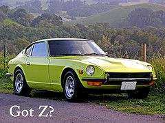 Remember the 71' Datsun 240Z? Got Z?
