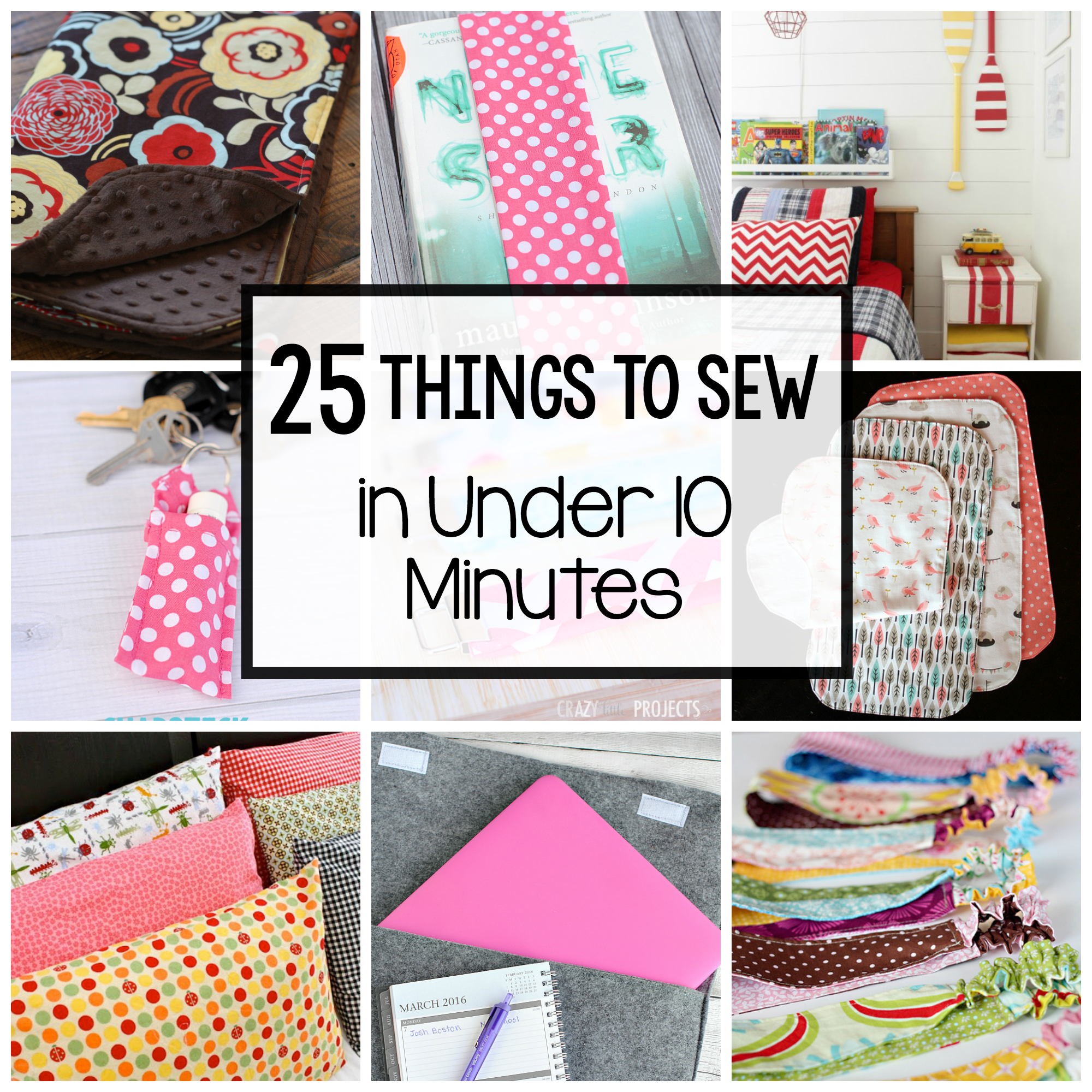 Easy Sewing Patterns: 25 Things to Sew in Under 30 Minutes | Wanna ...