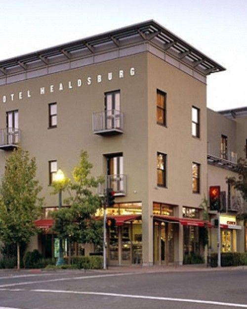 Hotel Healdsburg Healdsburg Ca Healdsburg Hotel Sonoma