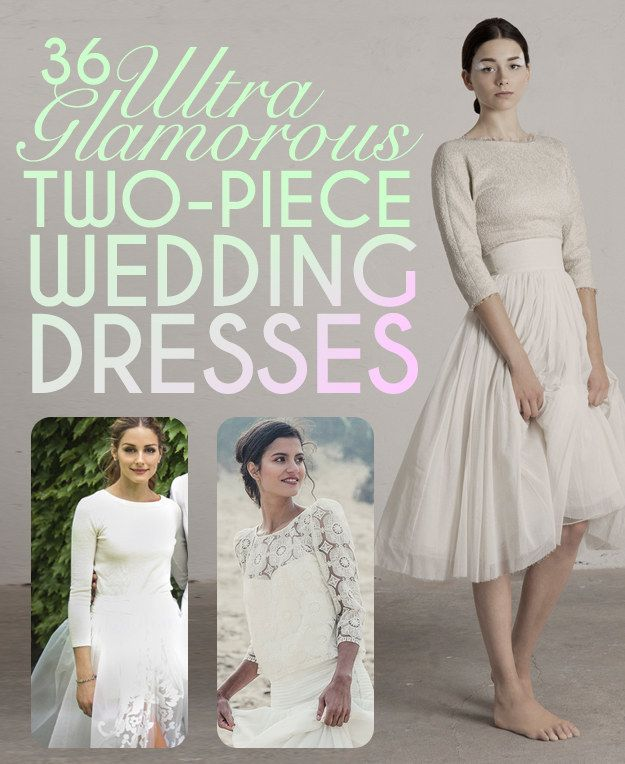 Bridal Separates are where it's at. 36 beautiful 2 peice wedding dresses