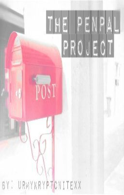 The Penpal Project (on Wattpad) https://www.wattpad.com/story/2001900?utm_source=ios&utm_medium=pinterest&utm_content=story_info&wp_page=story_details&wp_originator=VSaxbPIxWGFqMntusfp6oZVgF7mpT6fzmAToC0C8FTS9BP1facg9pysS0eFB6mjHvVpnVsBdNvVWenmKD4QiXVOc2%2BQeGjrY%2FBsBXGbc3GAAdXrxy6Dly36hPUKbyuvI #humor #Humor #amreading #books #wattpad