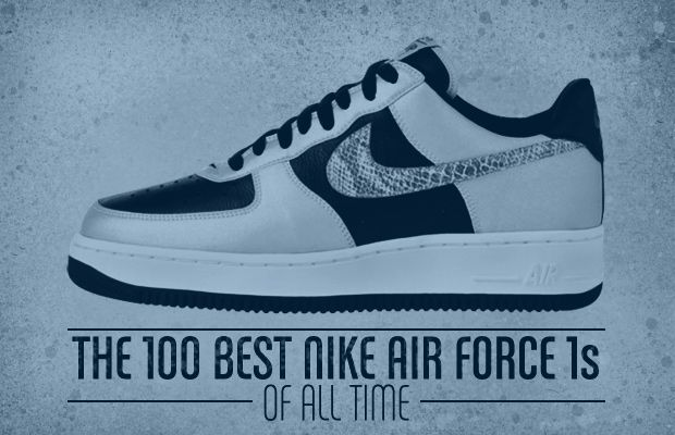 The 100 Best Nike Air Force 1s of All Time