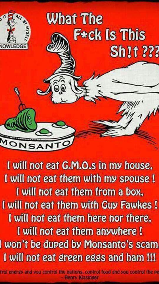 Dr Seuss Vs Monsanto Monsanto Gmo Facts Green Eggs And Ham